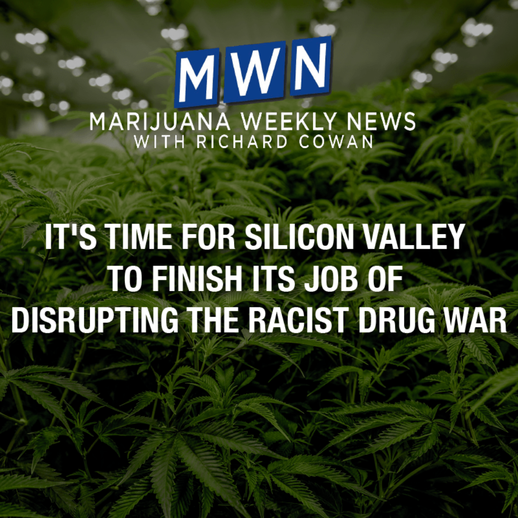 It's Time for Silicon Valley To Complete Its Task of Interrupting the Racist Drug War